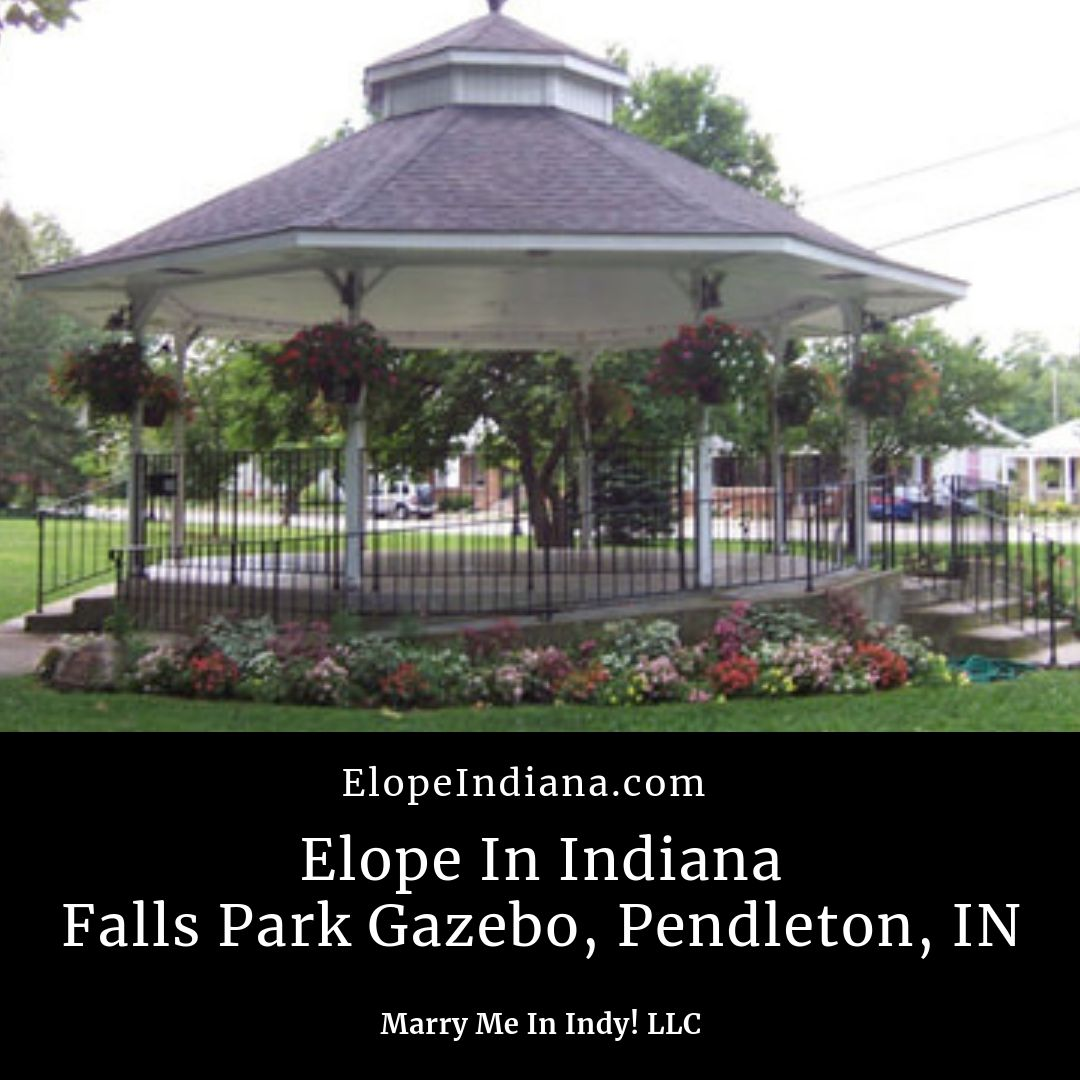Elope In Indiana - Falls Park Gazebo, Pendleton, Indiana. Elope in Indiana.  Marry Me In Indy! LLC