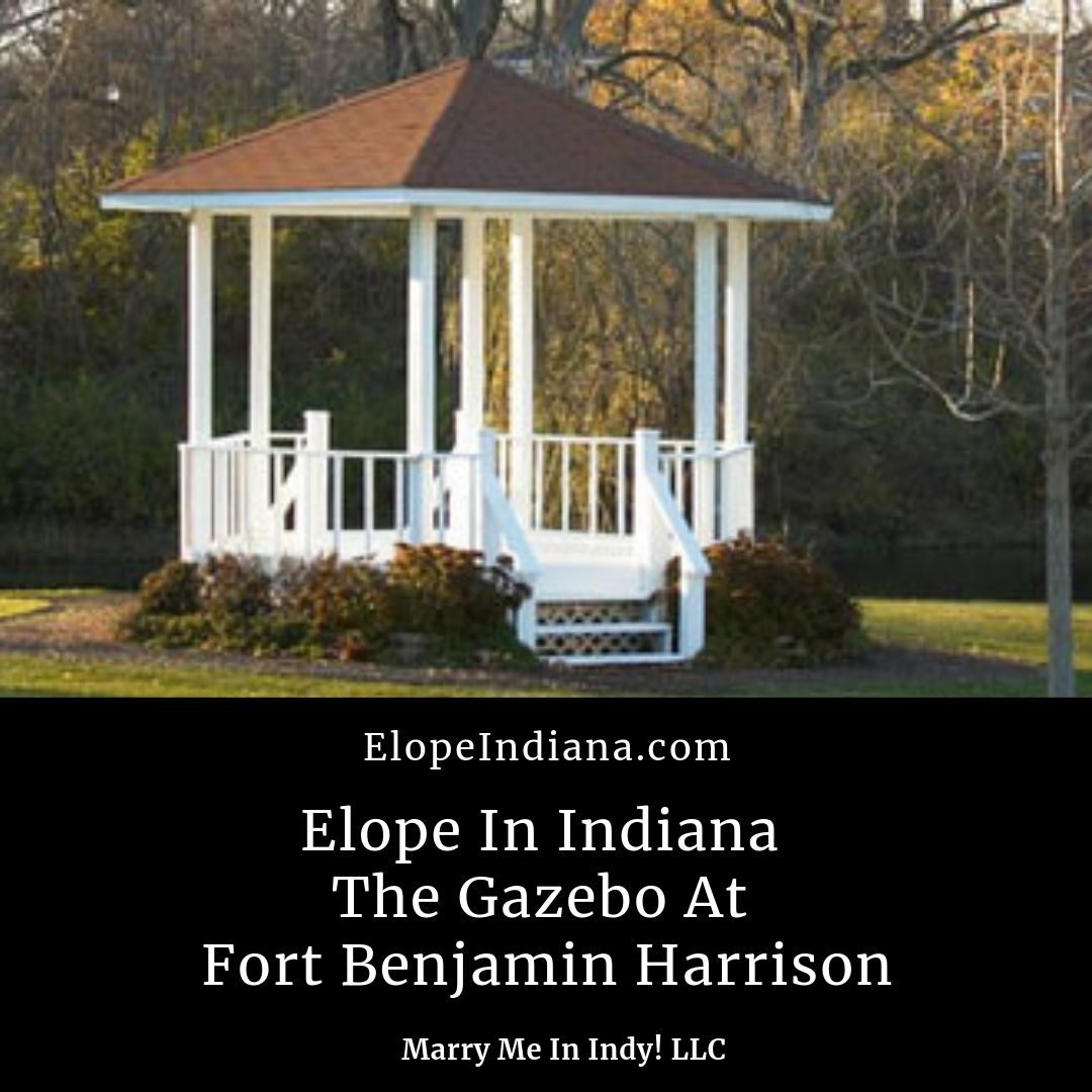 Elope In Indy - The Gazebo at Fort Benjamin Harrison