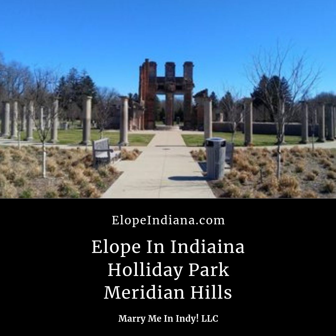 Elope In Indiana. Holliday Park, Meridian Hills, Indianapolis. Marry Me In Indy! LLC