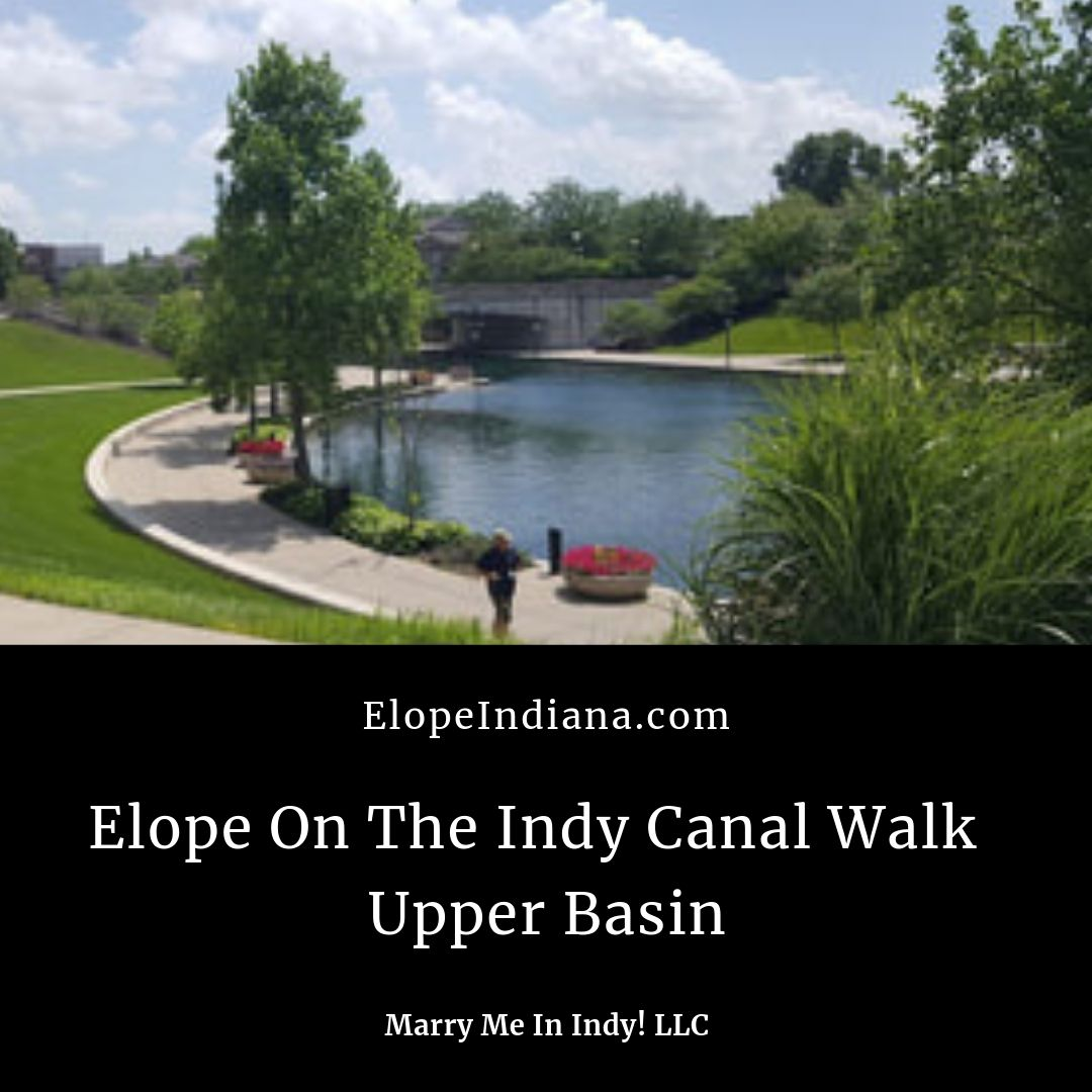 Elope on the Indy Canal Walk Upper Basin