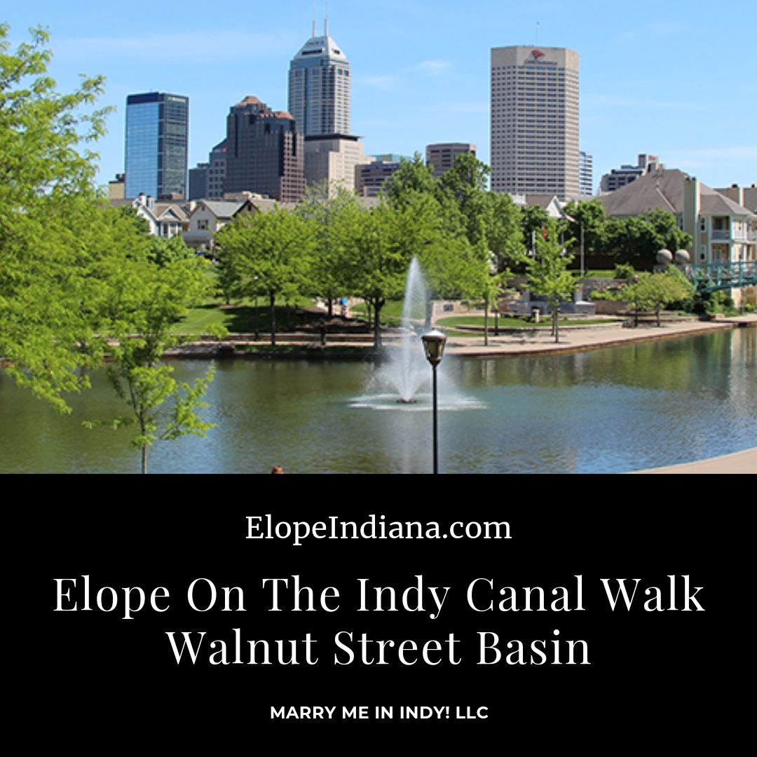 Elope on the Indy Canal Walk Walnut Street Basin
